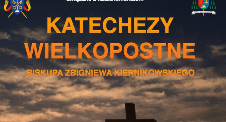 Katechezy wielkopostne Biskupa legnickiego