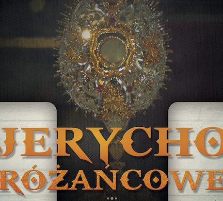 Zapraszamy na JERYCHO RÓŻAŃCOWE