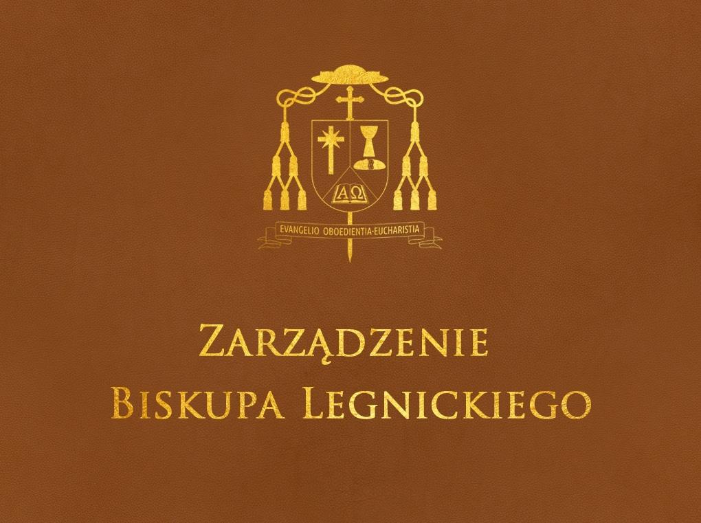 Zarządzenie Biskupa Legnickiego dla kapłanów posługujących w diecezji legnickiej