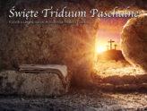 Transmisje Świętego Triduum Paschalnego 2021
